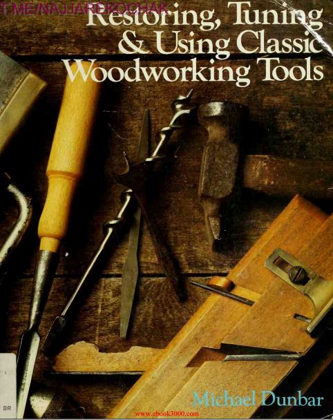 کتاب ابزار های کلاسیک نجاری